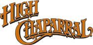 High Chaparral>